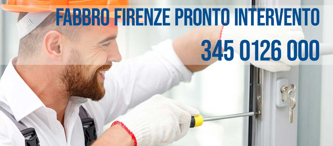 Fabbro Firenze Pronto Intervento 345 0126 000